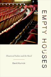 Empty HousesTheatrical Failure and the Novel