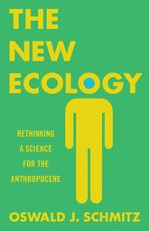 The New EcologyRethinking a Science for the Anthropocene
