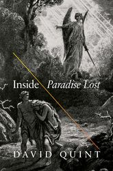 Inside Paradise LostReading the Designs of Milton's Epic